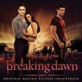 The Twilight Saga: Breaking Dawn — Part 1: Original Motion Picture Soundtrack