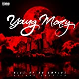 Young Money: Rise of an Empire