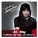 The Voice: La Plus Belle Voix: Al.Hy
