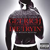 Music from and Inspired by Get Rich or Die Tryin' the Motion Picture