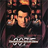 Tomorrow Never Dies: The Original Motion Picture Score