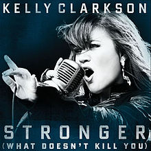Stronger (What Doesn't Kill You)
