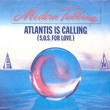 Atlantis Is Calling (SOS for Love)